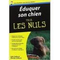 """LIVRE : Eduquer son chien pour """"Les Nuls"""""""